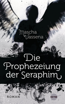 Die Prophezeiung der Seraphim