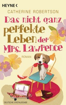 Das nicht ganz perfekte Leben der Mrs. Lawrence