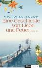 Vergrößerte Darstellung Cover: Eine Geschichte von Liebe und Feuer. Externe Website (neues Fenster)