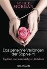 Vergrößerte Darstellung Cover: Das geheime Verlangen der Sophie M.. Externe Website (neues Fenster)
