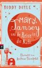 Mary, Tansey und die Reise durch die Nacht