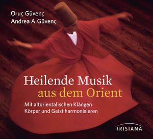 Heilende Musik aus dem Orient