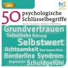 50 psychologische Schlüsselbegriffe
