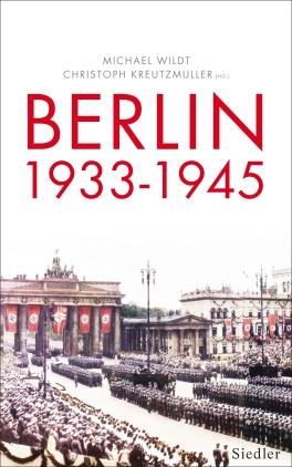 Berlin 1933 - 1945