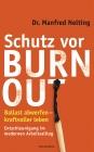 Vergrößerte Darstellung Cover: Schutz vor Burn-out. Externe Website (neues Fenster)