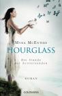 Vergrößerte Darstellung Cover: Hourglass - die Stunde der Zeitreisenden. Externe Website (neues Fenster)