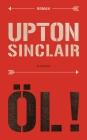 Vergrößerte Darstellung Cover: Öl!. Externe Website (neues Fenster)