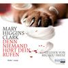 """Michou Friesz liest Mary Higgins Clark """"Denn niemand hört dein Rufen"""""""