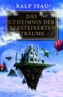 Vergrößerte Darstellung Cover: Das Geheimnis der versteinerten Träume. Externe Website (neues Fenster)