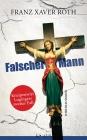 Vergrößerte Darstellung Cover: Falscher Mann. Externe Website (neues Fenster)