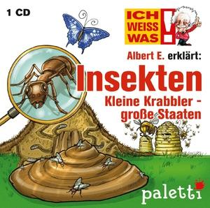 Ich weiß was - Albert E. erklärt : Insekten, kleine Krabbler - große Staaten