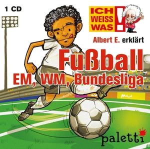Ich weiß was - Albert E. erklärt Fußball EM, WM, Bundesliga