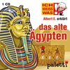 Ich weiß was - Albert E. erklärt das alte Ägypten
