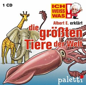 Ich weiß was - Albert E. erklärt die größten Tiere der Welt