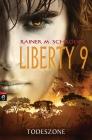 Vergrößerte Darstellung Cover: Liberty 9 - Todeszone. Externe Website (neues Fenster)