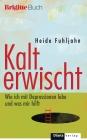 Vergrößerte Darstellung Cover: Kalt erwischt. Externe Website (neues Fenster)