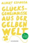Glücksgeheimnisse aus der gelben Welt