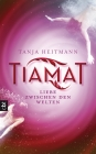 Tiamat - Liebe zwischen den Welten