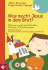 Vergrößerte Darstellung Cover: Was macht Jesus in dem Brot?. Externe Website (neues Fenster)