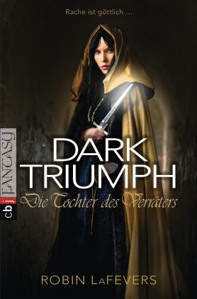 Dark triumph - die Tochter des Verräters