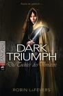 Vergrößerte Darstellung Cover: Dark triumph - die Tochter des Verräters. Externe Website (neues Fenster)