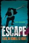 Escape - Flieh, so schnell es geht!