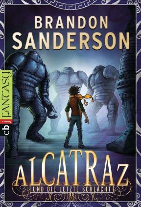 Alcatraz und die letzte Schlacht