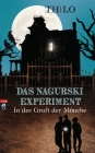 Das Nagurski-Experiment - In der Gruft der Mönche