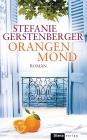 Vergrößerte Darstellung Cover: Orangenmond. Externe Website (neues Fenster)