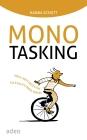 Monotasking