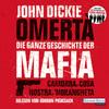 Vergrößerte Darstellung Cover: Omertà - Die ganze Geschichte der Mafia. Externe Website (neues Fenster)