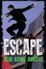 Escape - Zeig keine Angst!