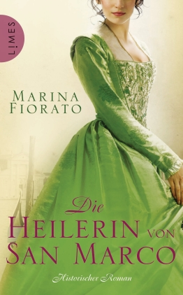 Die Heilerin von San Marco