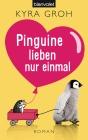 Vergrößerte Darstellung Cover: Pinguine lieben nur einmal. Externe Website (neues Fenster)