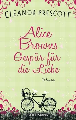 Alice Browns Gespür für die Liebe