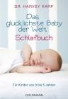 Vergrößerte Darstellung Cover: Das glücklichste Baby der Welt - Schlafbuch. Externe Website (neues Fenster)