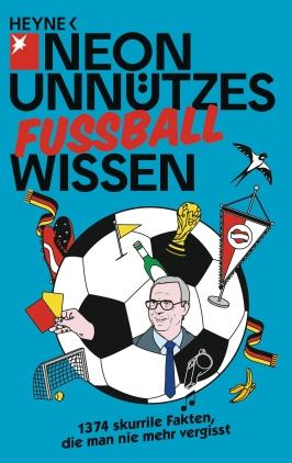 Neon - Unnützes Fußball-Wissen