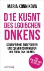 Vergrößerte Darstellung Cover: Die Kunst des logischen Denkens. Externe Website (neues Fenster)