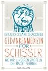 Vergrößerte Darstellung Cover: Gedankenmedizin für Schisser. Externe Website (neues Fenster)