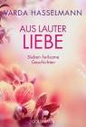 Vergrößerte Darstellung Cover: Aus lauter Liebe. Externe Website (neues Fenster)
