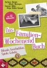 Vergrößerte Darstellung Cover: Das Familien-Wochenendbuch. Externe Website (neues Fenster)