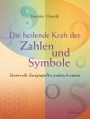 Vergrößerte Darstellung Cover: Die heilende Kraft der Zahlen und Symbole. Externe Website (neues Fenster)