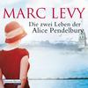 Die zwei Leben der Alice Pendelbury