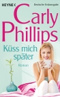 Vergrößerte Darstellung Cover: Küss mich später. Externe Website (neues Fenster)