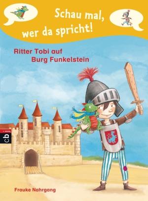 Ritter Tobi auf Burg Funkelstein