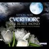 Vergrößerte Darstellung Cover: Evermore - Der blaue Mond. Externe Website (neues Fenster)