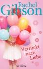 Vergrößerte Darstellung Cover: Verrückt nach Liebe. Externe Website (neues Fenster)