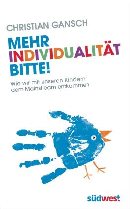Mehr Individualität bitte!
