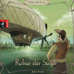 "Rufus Beck liest ""Robur, der Sieger"", Jules Verne"