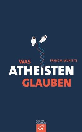 Was Atheisten glauben